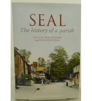 Seal - The History of a Parish - signed copy