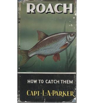 Roach: How to Catch Them