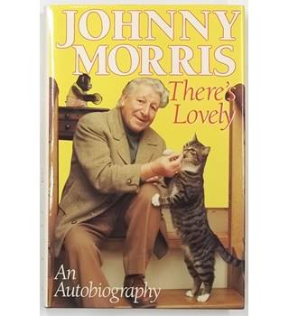 Johnny Morris : There's Lovely [1989, Signed Edition]
