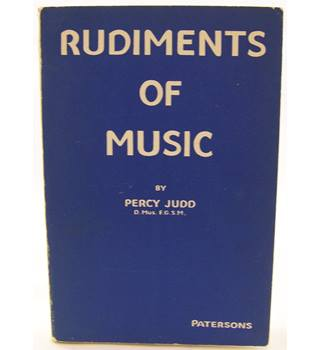 Rudiments of Music by Percy Judd.