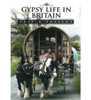 Gypsy life in Britain past & present