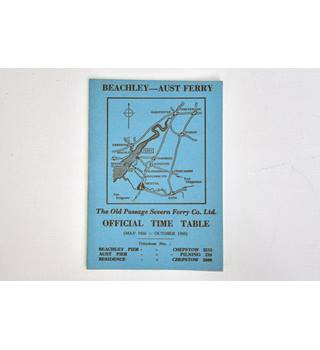 Beachley - Aust Ferry 1966 Old Passage Final Timetable Booklet. Old Passage Severn Ferry