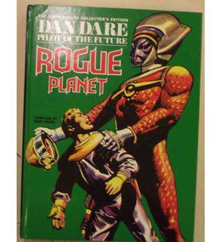 The sixth collector's edition Dan Dare Pilot of The Future, Rogue planet
