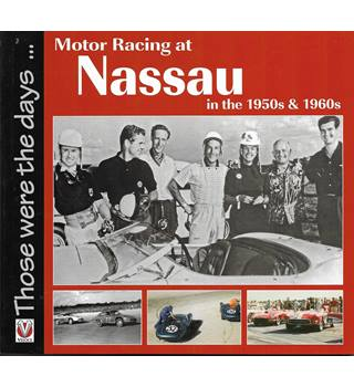 Motor Racing at Nassau in the 1950s and 1960s