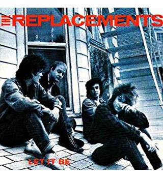 The Replacements Let It Be [Deluxe Edition]
