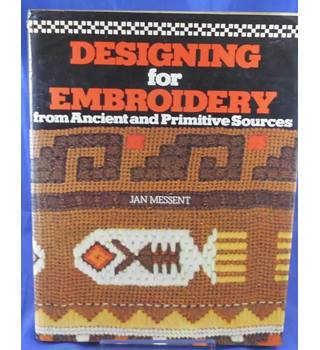 Designing for embroidery from ancient and primitive sources
