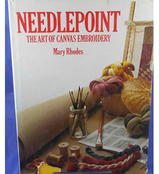 Needlepoint: The art of canvas embroidery