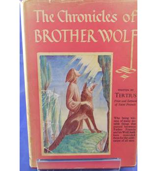 The chronicles of brother wolf
