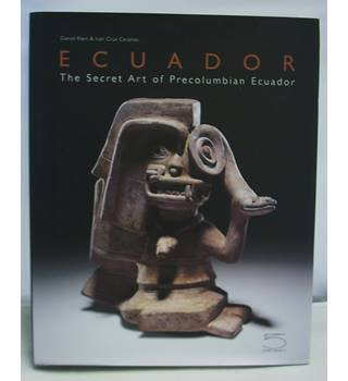 Ecuador: The Secret Art of Precolumbian Ecuador.