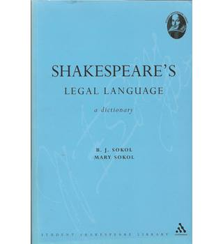 Shakespeare's Legal Language: A Dictionary