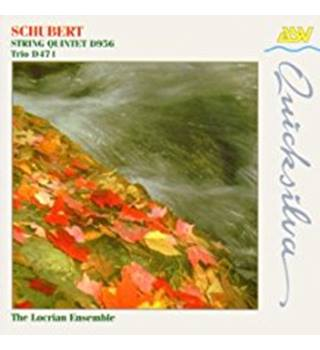 Schubert: String Quintet D956 and Trio D471 - Ensemble, The Locrian