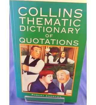 Collins Thematic Dictionary of Quotations