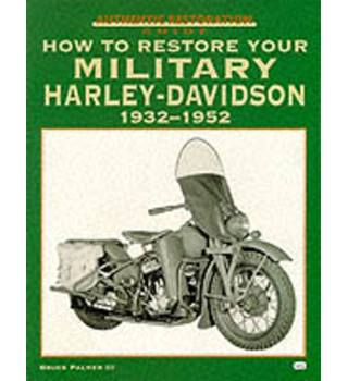 How to restore your military Harley-Davidson, 1932-1952