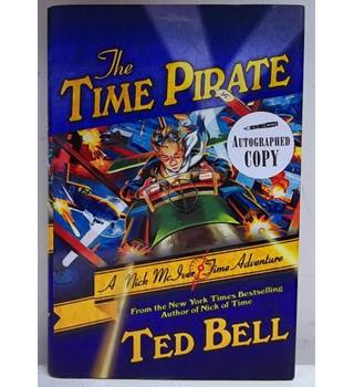 The Time Pirate - Signed; First Edition, First Printing