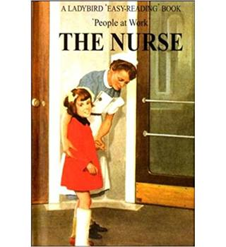 The Nurse (Ladybird People At Work)