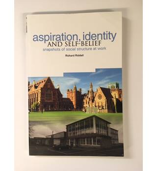 Aspiration, Identity and Self-belief