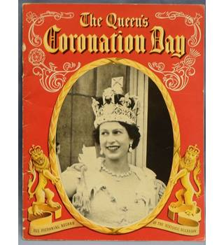 The Queen's Coronation Day. The Pictorial Record of the Historic Occasion.