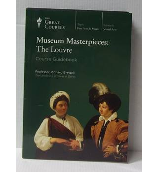 The Great Courses: Museum Masterpieces; The Louvre