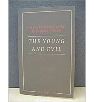 The Young and Evil
