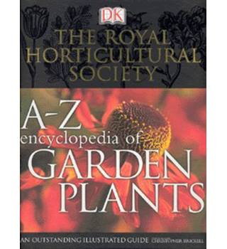 The Royal Horticultural Society A-Z encyclopedia of garden plants