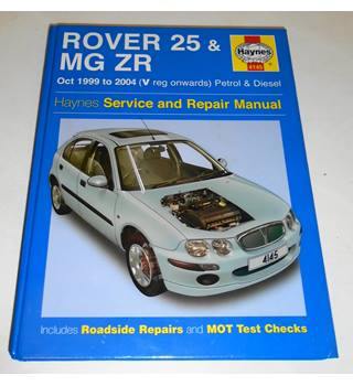 Rover 25 & MG ZR - Oct 1999 to 2004 - Service & Repair Manual - Haynes
