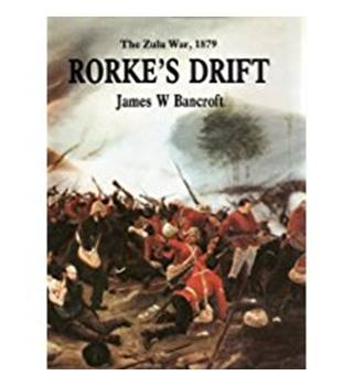 Rorke's Drift, The Zulu War 1879