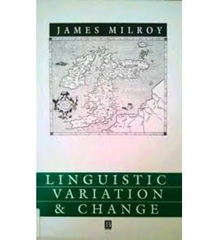 Linguistic Variation And Change: On The Historical Sociolinguistics Of English  (Language In Society)