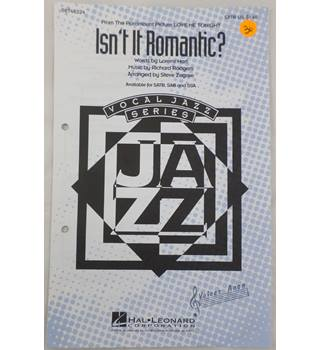 Isn't It Romantic? SATB and Piano. 28 copies.