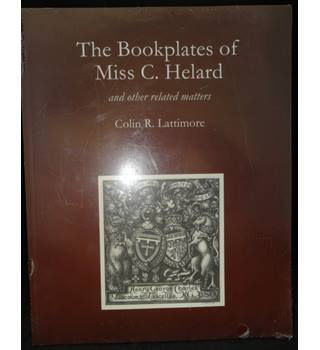 The Bookplates of Miss C. Helard and other related matters