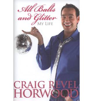 All balls and glitter : my life - Signed copy
