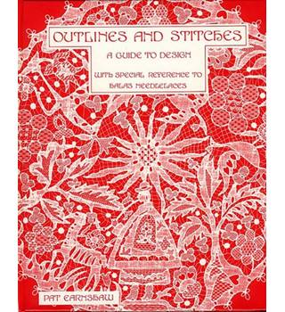 Outlines and Stitches : A Guide to Design with Special Reference to Halas Needlelaces