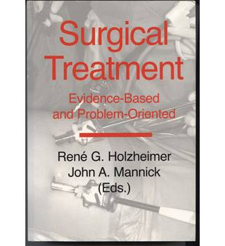 Surgical Treatment: Evidence-based and problem-oriented