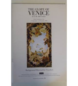 The Glory of Venice. Art in the 18th Century. Background Material for Teachers