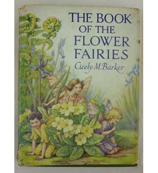The Book of the Flower Fairies : Cecily M Barker C1940s with dust jacket