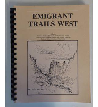 Emigrant Trails West