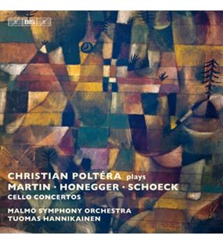 Christian Poltera plays Martin, Honegger & Schoeck - Cello Concertos (CD album) Christian Poltera, cello