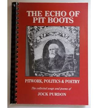 The echo of pit boots - Signed