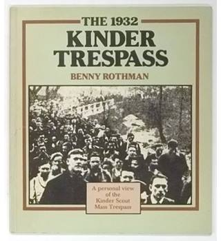The 1932 Kinder Trespass : A Personal View of the Kinder Scout Mass Trespass [1982]