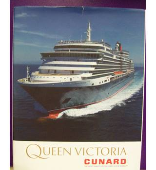 Queen Victoria. Cunard.  A liner for the 21st century