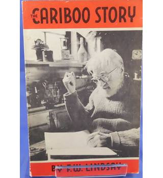 The Cariboo Story