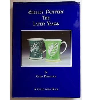 Shelley pottery the later years