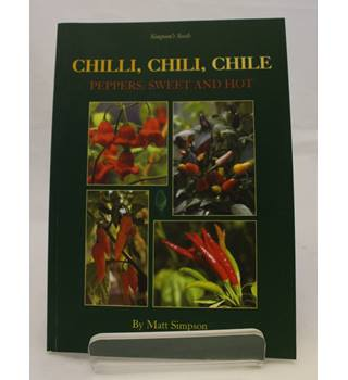 Chilli, Chili, Chile Peppers: Sweet and Hot
