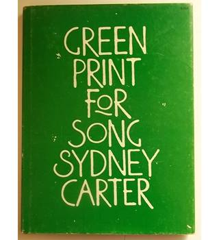 Green Print for song, Sydney Carter - Signed