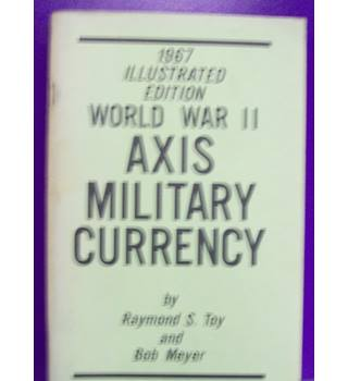 WWII Axis Military Currency
