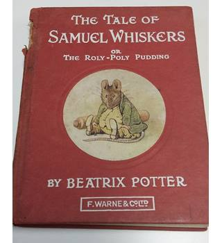 The Tale of Samuel Whiskers , Beatrix Potter