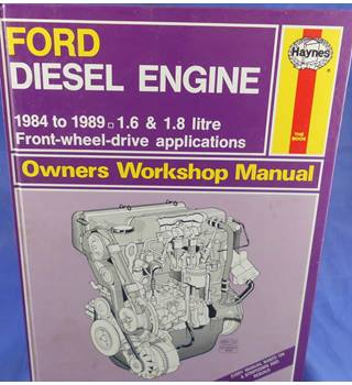 Haynes Service and Repair Manual - Ford Diesel Engine 1984 to 1989