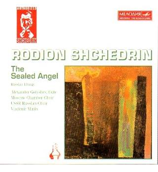 The Sealed Angel Rodion Shchedrin and Vladimir Minin
