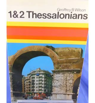 1 & 2 Thessalonians: A Digest of Reformed Comment