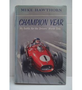 Champion Year: My Battle for the Drivers' World Title