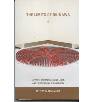 The Limits of Okinawa: Japanese Capitalism, Living Labor, and Theorizations of Community
